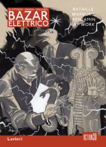 Bazar elettrico: apre la collana Graphic Essays di Action30/Lavieri